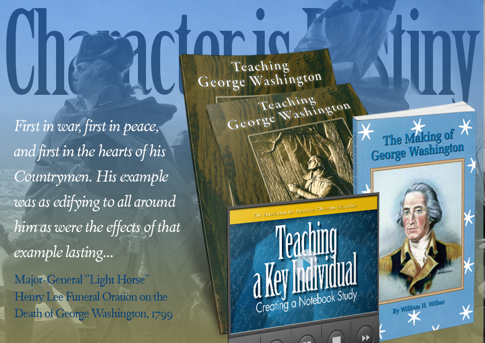Teaching Character through the life of George Washington
