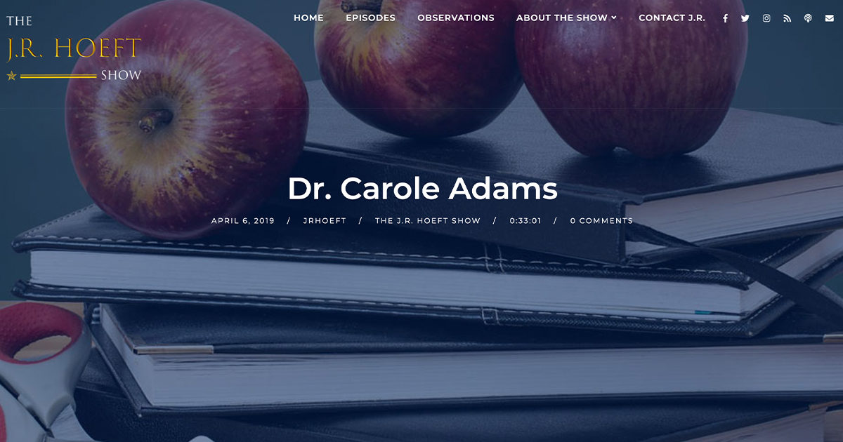 Podcast with Dr. Carole Adams and J.R. Hoeft