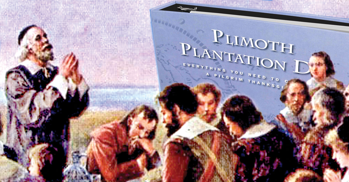 Celebrate and teach an authentic Pilgrim Thanksgiving