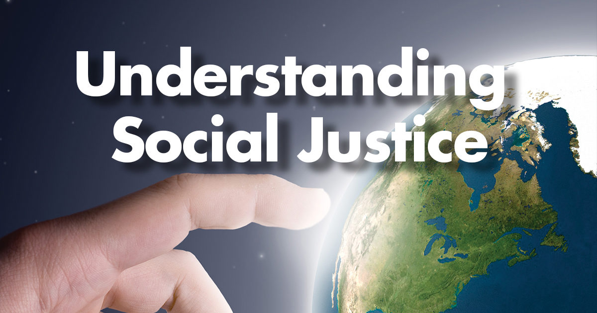 Social justice cannot exist apart from God.